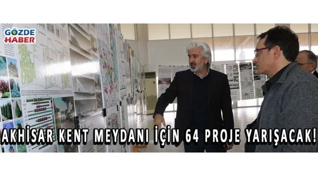 Akhisar kent meydanı için 64 proje yarışacak!