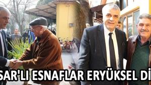 Akhisar'lı Esnaflar Eryüksel Diyor !