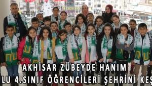 Akhisar Zübeyde Hanım İlkokulu 4.sınıf öğrencileri şehrini keşfetti!