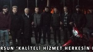 ALİ DURSUN 'KALİTELİ HİZMET HERKESİN HAKKI'