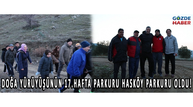 Doğa yürüyüşünün 17.hafta parkuru Hasköy parkuru oldu!
