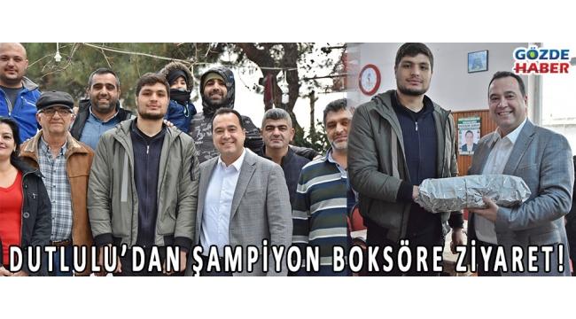 DUTLULU'DAN ŞAMPİYON BOKSÖRE ZİYARET!