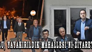 DUTLULU, YAYAKIRILDIK MAHALLESİ'Nİ ZİYARET ETTİ!