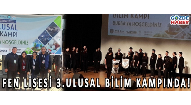 FEN LİSESİ 3.ULUSAL BİLİM KAMPINDA!