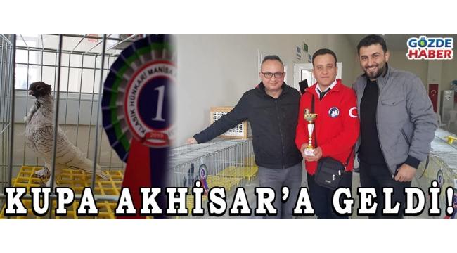 KUPA AKHİSAR'A GELDİ!