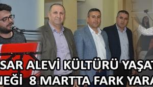 Akhisar Alevi Kültürü Yaşatma Derneği 8 Martta Fark Yarattı !
