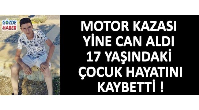 Akhisar'da Trafik Kazası, 17 Yaşındaki Çocuk Hayatını Kaybetti !
