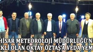 Akhisar Meteoroloji Müdürlüğü'nden Emekli Olan Oktay Öztaş'a Veda Yemeği