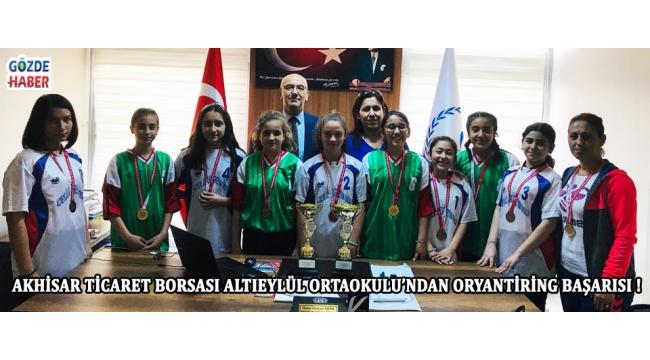 Akhisar Ticaret Borsası Altıeylül Ortaokulu'ndan Oryantiring Başarısı