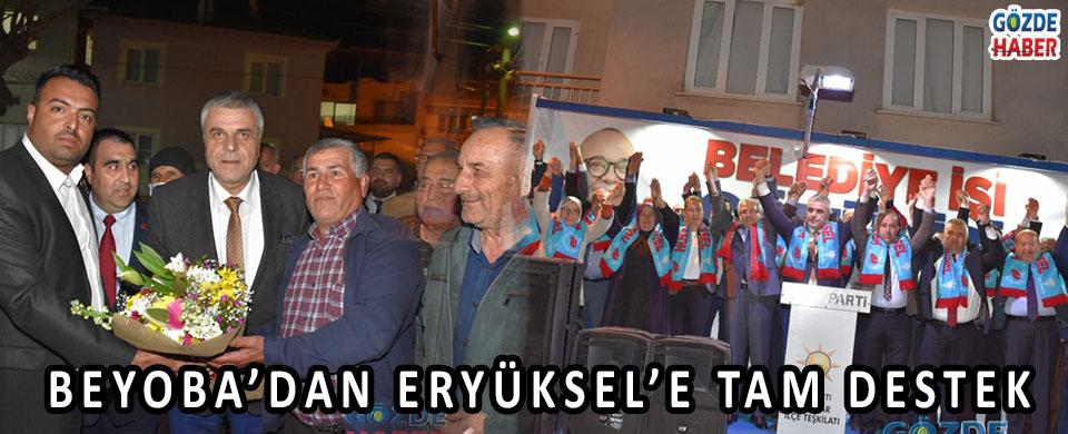 BEYOBA'DAN ERYÜKSEL'E TAM DESTEK!