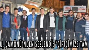"""DUTLULU, ÇAMÖNÜ'NDEN SESLENDİ: """"ÇİFTÇİMİZE TAM DESTEK"""""""