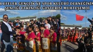Akhisar Efeler Gençlik ve Spor Kulübü Derneğinin Bahar Şenliği Etkinliği Gösterisi Muhteşemdi
