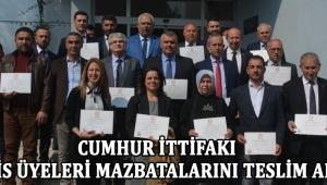 Cumhur İttifakı Meclis Üyeleri Mazbatalarını Teslim Aldı