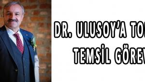 Dr. Ulusoy'a TOBB'u Temsil Görevi!