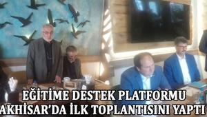 Eğitime Destek Platformu Akhisar'da İlk Toplantısını Yaptı