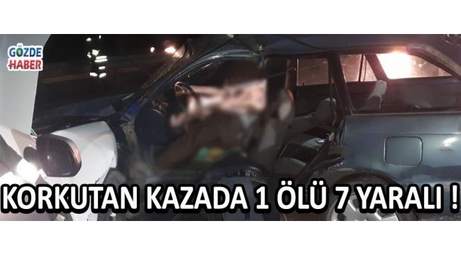 Korkutan Kazada 1 Ölü 7 Yaralı !