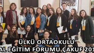 ÜLKÜ ORTAOKULU ULUSAL EĞİTİM FORUMU ÇAKUF 2019'DA