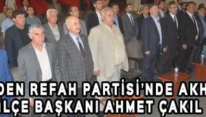 Yeniden Refah Partisi'nde Akhisar İlçe Başkanı Ahmet Çakıl !