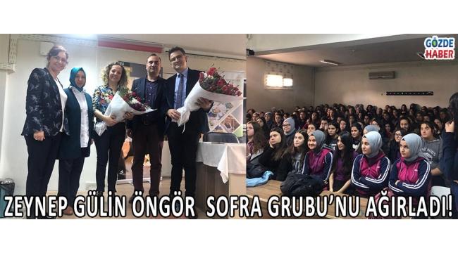 Zeynep Gülin Öngör SOFRA GRUBU'nu Ağırladı!