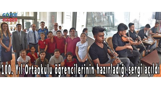 100. Yıl Ortaokulu öğrencilerinin hazırladığı sergi açıldı!