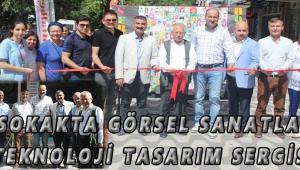 167 SOKAKTA GÖRSEL SANATLAR VE TEKNOLOJİ TASARIM SERGİSİ