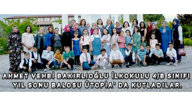 Ahmet Vehbi Bakırlıoğlu İlkokulu 4/B sınıfı yıl sonu balosu ütopia' da kutladılar.