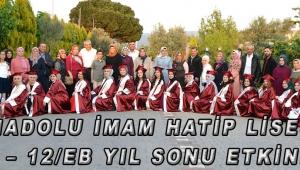 Anadolu İmam Hatip Lisesi 12/D – 12/EB YIL Sonu Etkinliği