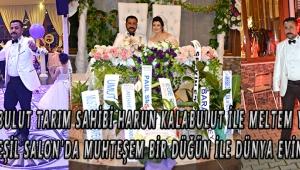 Karabulut tarım sahibi Harun kalabulut ile meltem yücel ütopia yeşil salon'da muhteşem bir düğün ile dünya evine girdi.