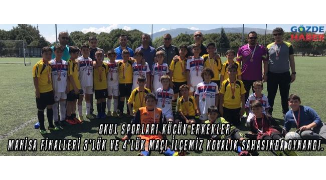 Okul sporları Küçük Erkekler Manisa Finalleri 3'lük ve 4'lük maçı ilçemiz Kovalık sahasında oynandı.