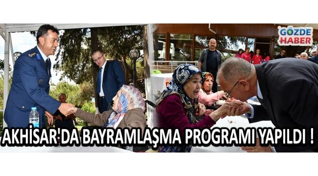 Akhisar'da Bayramlaşma Programı Yapıldı !