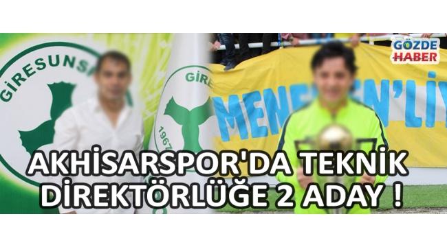 Akhisarspor'da Teknik Direktörlüğe 2 Aday !