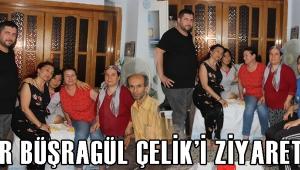 ASDER BÜŞRAGÜL ÇELİK'İ ZİYARET ETTİ