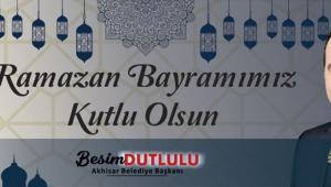 Başkan Dutlulu'dan Ramazan Bayramı Mesajı !
