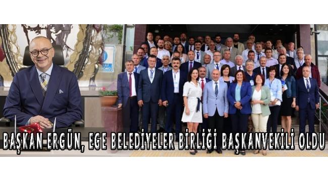 Başkan Ergün, Ege Belediyeler Birliği Başkanvekili Oldu