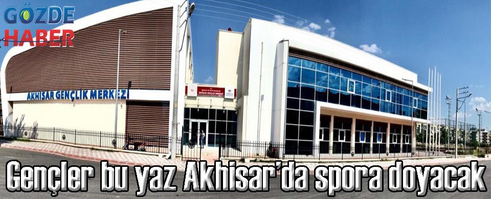 Gençler bu yaz Akhisar'da spora doyacak