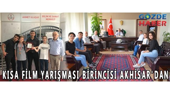 KISA FİLM YARIŞMASI BİRİNCİSİ AKHİSAR'DAN