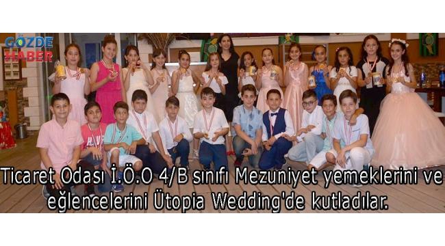 Ticaret Odası İ.Ö.O 4/B sınıfı Mezuniyet yemeklerini ve eğlencelerini Ütopia Wedding'de kutladılar.