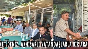 Vali Ahmet Deniz, Akhisarlı Vatandaşlarla Bir Araya Geldi