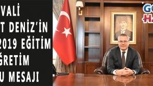 Vali Ahmet Deniz'in 2018-2019 Eğitim Öğretim Sonu Mesajı