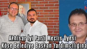 Akhisar İyi Parti Meclis Üyesi Gökhan Köse Belediye Başkan Yardımcılığına Atandı