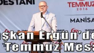 Başkan Ergün'den 15 Temmuz Mesajı