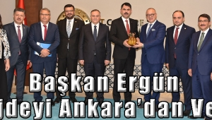 Başkan Ergün Müjdeyi Ankara'dan Verdi