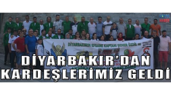 DİYARBAKIR'DAN KARDEŞLERİMİZ GELDİ