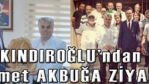 KINDIROĞLU'ndan Ahmet AKBUĞA ZİYARET