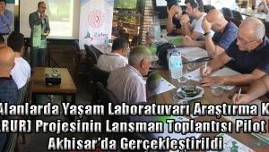 """""""Kırsal Alanlarda Yaşam Laboratuvarı Araştırma Konsepti"""" (LIVERUR) Projesinin Lansman Toplantısı Pilot Bölge Akhisar'da Gerçekleştirildi"""