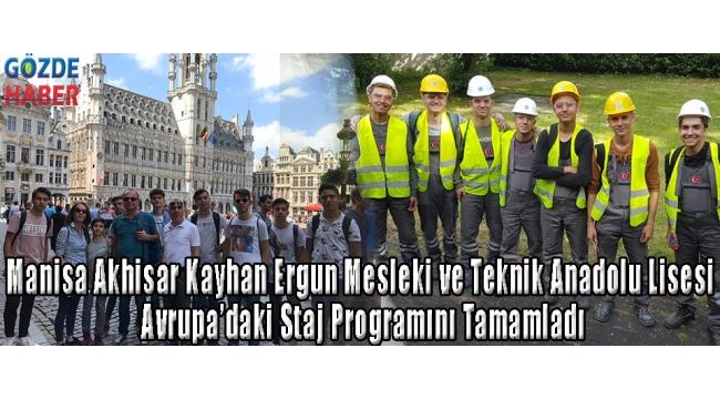 Manisa Akhisar Kayhan Ergun Mesleki ve Teknik Anadolu Lisesi Avrupa'daki Staj Programını Tamamladı