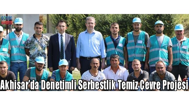 Akhisar'da Denetimli Serbestlik Temiz Çevre Projesi