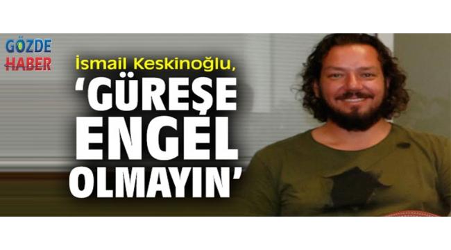 Akhisar'da spora ve sporcuya her zaman destek olan işadamı İsmail Keskinoğlu'da sessizliğini bozdu.
