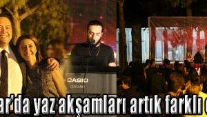 Akhisar'da yaz akşamları artık farklı esiyor