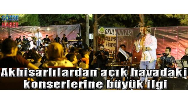 Akhisarlılardan açık havadaki konserlerine büyük ilgi